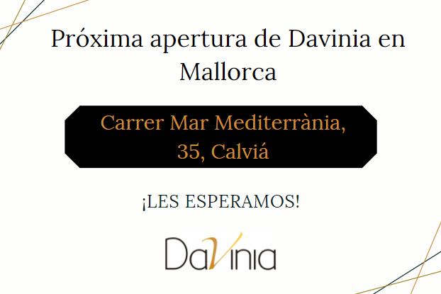 Próxima apertura de Davinia Mallorca